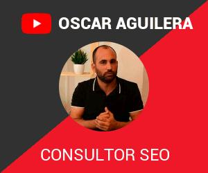Oscar Aguilera consultor SEO