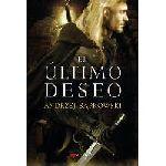 "Lectura de buhardilla: ""El último deseo"" 1993 de la saga ""The Witcher"" (""Ostatnie Życzenie"")"