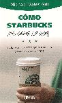 """Crítica: """"Cómo Starbucks me salvó la vida"""", de Michael Gates Gill"""