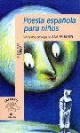 """Lectura de buhardilla: """"Poesía española para niños"""" - 1997; selección."""