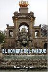 The World of the duky: Reseña: El Hombre del Parque
