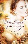 """Crítica: """"Entre lo dulce y lo amargo"""", de Pilar Cabero. Una novela que te acelera el pulso"""