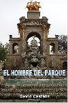"""Reseña de """"El hombre del parque"""" (David Castells) en Lectura de Buhardilla"""