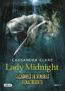 Lady Midnight llega a España