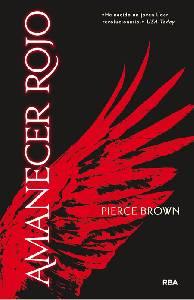 Reseña Amanecer rojo de Pierce Brown. La distopía juvenil que tiene lo que le falta a las demás, originalidad.
