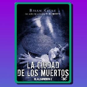 La ciudad de los muertos (Brian Keene)
