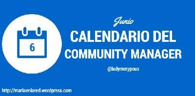 Junio – Calendario del Community Manager – Maria en la red