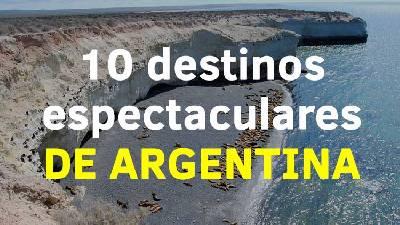 10 destinos espectaculares de Argentina   El Magacín