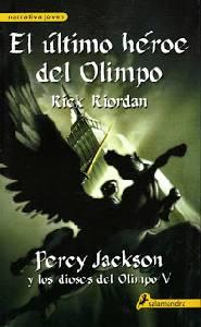 Reseña: 'El Último Héroe del Olimpo' de Rick Riordan