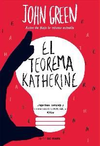 "Yo Leí Un Libro: Reseña "" El Teorema Katherine "" De John Green"