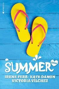 La Narradora. Reseña: Summer Love // Irene Ferb · Kate Danon · Victoria Vilchez