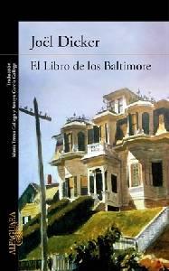 Perdida entre mis libros: 'El libro de los Baltimore' de Joël Dicker