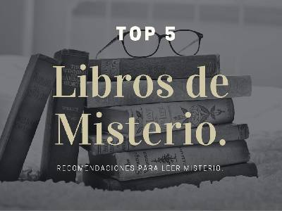 TOP 5 Mejores libros de Misterio | Más allá de un libro