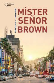 The World of the duky: Reseña: Míster señor Brown
