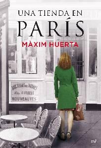 """Crítica: """"Una tienda en París"""", de Máxim Huerta."""