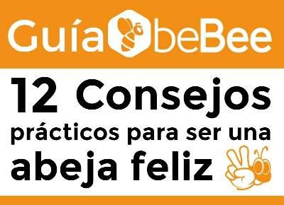 Guía beBee. 12 consejos prácticos para ser una abeja feliz   Web Services Pro