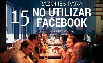 15 razones para no utilizar Facebook - Tiempo de Invertir