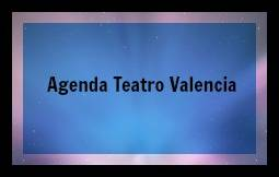 The World of the duky: Agenda Teatro Valencia Octubre 2016