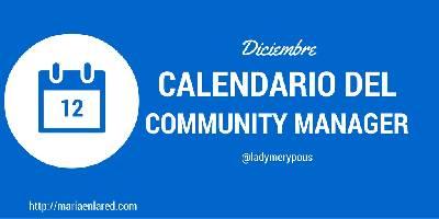 Calendario del Community Manager: Diciembre – Maria en la red