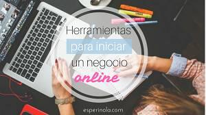 Herramientas para iniciar un negocio online - esperinola .com