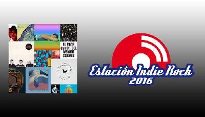 Playlist Estación Indie Rock 2016 – Podcast Estación Indie Rock