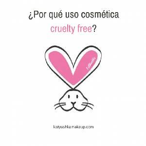 ¿Por qué uso cosmética cruelty free? - Katyushka Makeup