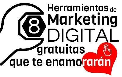 8 Herramientas de marketing digital gratuitas que te enamorarán - Web Services Pro