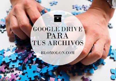 Google Drive Para Tus Archivos