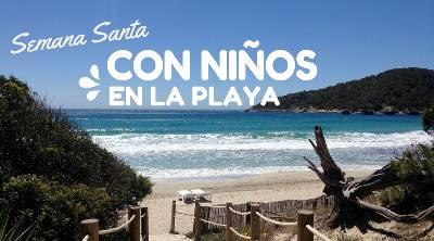 Destinos de playa para ir con niños en España - Con los niños en la mochila