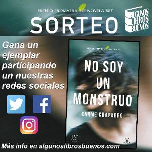 """Sorteo de un ejemplar de """"No soy un monstruo"""" de Carme Chaparro - Algunos Libros Buenos"""