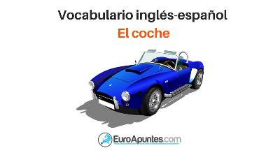 Vocabulario inglés-español EL COCHE -