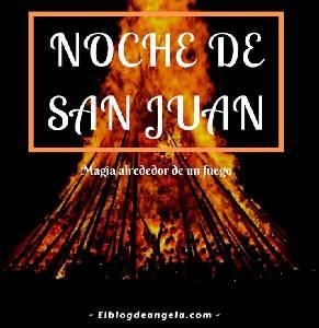 La Magia de la Noche de San Juan - El Blog de Ángela