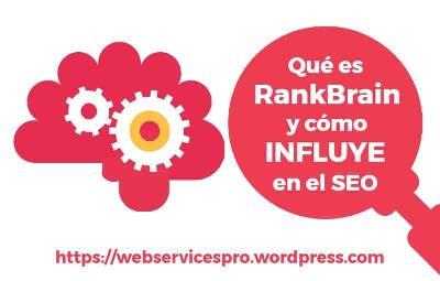 Qué es RankBrain y cómo influye en el SEO | Web Services Pro