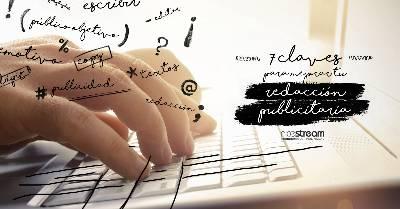 7 claves para dominar la redacción publicitaria | Nicestream