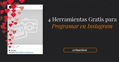 4+1 Herramientas gratis para programar en Instagram (Fotos, Vídeos. . . )