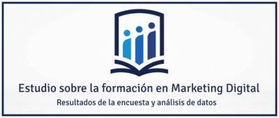 Estudio sobre la formación en Marketing Digital en 2017
