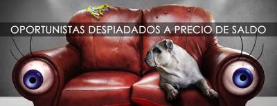 Oportunistas despiadados a precios de saldo - José Luis Ghiloni