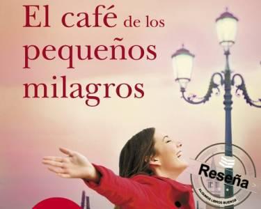 Reseña: El café de los pequeños milagros - Algunos Libros Buenos