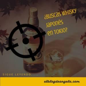 Comprar whisky japonés en Tokio - El Blog de Ángela