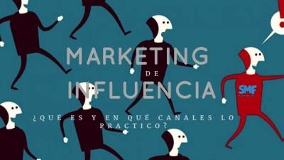 Marketing de Influencia ¿qué es y en qué plataformas lo practico? - The Social Media Family