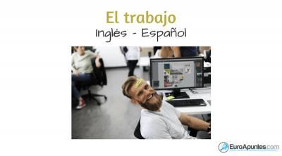 El trabajo en inglés y español -
