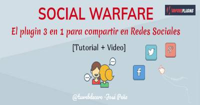 Social Warfare: El plugin para compartir en redes sociales multiuso