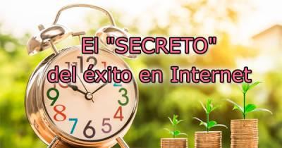 El 'SECRETO' del éxito en Internet
