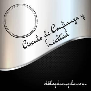 Círculo de Confianza y Lealtad - El Blog de Ángela