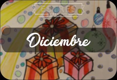 ¡Bienvenido Diciembre! – Estrés Creativo