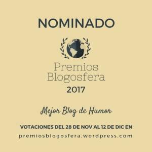 Votaciones Premios Blogosfera2017 | UnLocoAndaSuelto