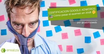 Tener la certificación de AdWords no te convierte en maestro del SEM