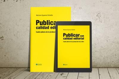 Publicar con calidad editorial - Cuatro pilares de la producción de un libro