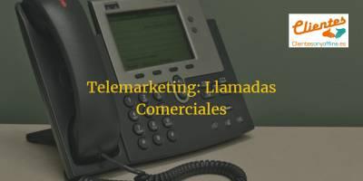 Telemarketing: Llamadas Comerciales para captar y fidelizar clientes ✅