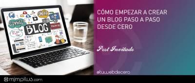 Cómo empezar a crear un blog paso a paso desde cero - mimoilus